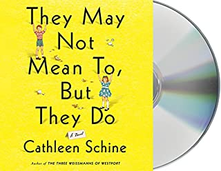 Book Cover: They May Not Mean To, but They Do: A Novel