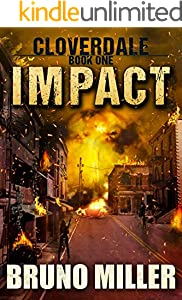 Impact: A Post-Apocalyptic EMP Survival series (Cloverdale Book 1)