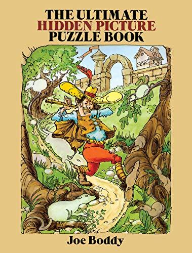 The Ultimate Hidden Picture Puzzle Book (Dover Children