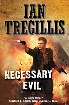 Necessary Evil (Milkweed Book 3) by [Tregillis, Ian]