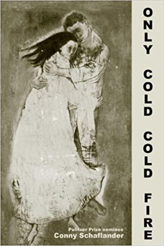 Only Cold Cold Fire