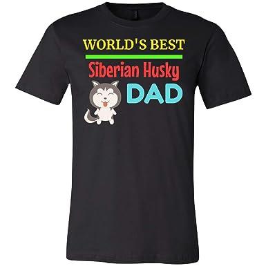 f4925eda Amazon.com: World's Best Siberian Husky Dad - Huskies t Shirt, Unisex  Jersey T-Shirt: Clothing