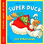 Super Duck | Jez Alborough