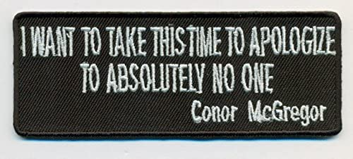 2862a40330d Amazon.com  I Want To Take This Time Embroidered Patch - Conor McGregor -  4x1.5 inch Shipped from USA  Sports Collectibles