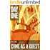 Come as a Guest (A Short Story) (Kindle Single)