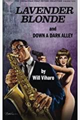 The Thrillville Pulp Fiction Collection, Volume Two: Lavender Blonde/Down a Dark Alley (Volume 2) Paperback