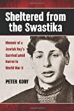 Sheltered from the Swastika, Peter Kory, 0786470453