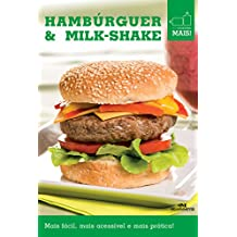 Hambúrguer & Milk-shake (Minicozinha Mais!)