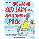 By Stella Partheniou Grasso There Was an Old Lady Who Swallowed a Puck [Paperback]