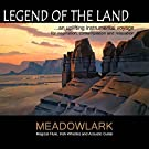Legend of the Land - An Uplifting Instrumental Voyage for Inspiration, Contemplation and Relaxation