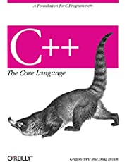 C++ The Core Language: A Foundation for C Programmers