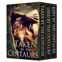 Taken by the Centaurs Trilogy (3 Book Box Set)