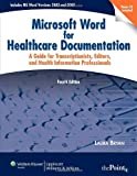 The Microsoft Word for Healthcare Documentation 9780781797146