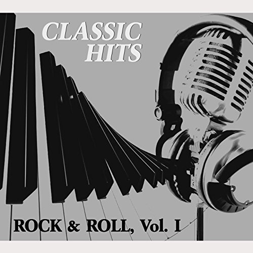 Classic Hits Vol. I, Rock & Roll
