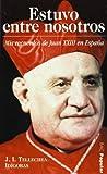 img - for ESTUVO ENTRE NOSOTROS book / textbook / text book