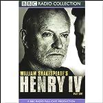 BBC Radio Shakespeare: Henry IV, Part One (Dramatised) | William Shakespeare