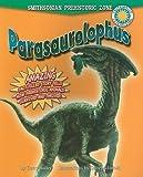 Parasaurolophus (Smithsonian Prehistoric Zone)