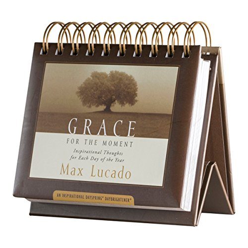 DaySpring Flip Calendar - Grace for the Moment by Max Lucado - 16755 (Bible Verse About Tears Of A Woman)