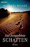 Der Junge ohne Schatten: Roman