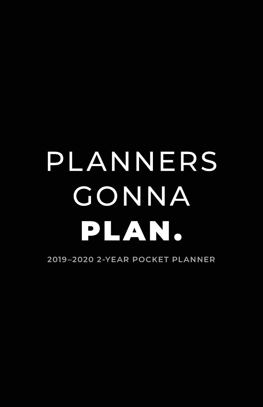 2019-2020 2-Year Pocket Planner; Planners Gonna Plan: Pocket ...