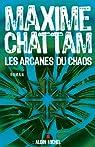 Les arcanes du chaos par Chattam