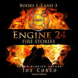 Engine 24: Fire Stories, Books 1, 2, and 3