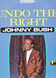 [LP Record] Undo The Right - Johnny Bush