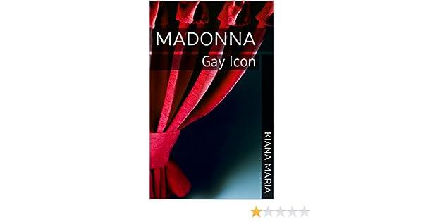 Amazon madonna gay icon ebook kiana maria kindle store fandeluxe Epub