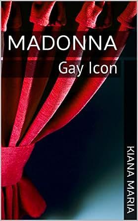 Amazon madonna gay icon ebook kiana maria kindle store print list price 995 fandeluxe Epub