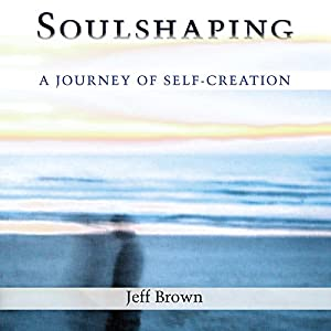 Soulshaping Audiobook