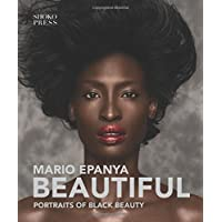 Beautiful: Portraits of Black Beauty