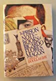 The Prison Notebooks of Ricardo Flores Magon, Douglas Day, 0151745986