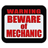 Warning Beware of Mechanic Mouse Pad Mousepad