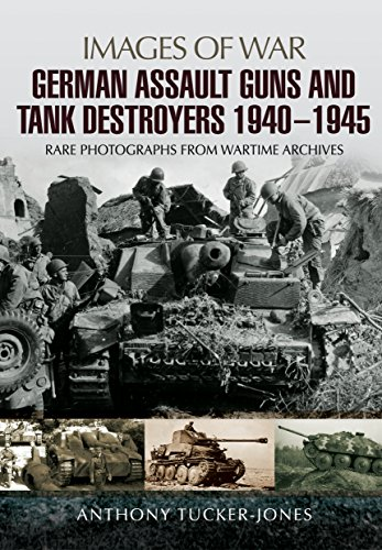 German Assault Guns and Tank Destroyers 1940 - 1945 (Images Of ()