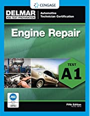 ASE Test Preparation - A1 Engine Repair (ASE Test Prep: Automotive Technician Certification Manual)