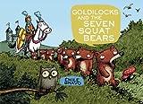 Goldilocks and the Seven Squat Bears, , 0316083585