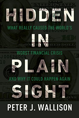 Hidden in Plain Sight: What Really Caused the World's Worst Financial Crisis and Why It Could Happen Again (The Root Of The Problem Path Of Exile)
