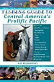 Fishing Guide to Central America's Prolific Pacific