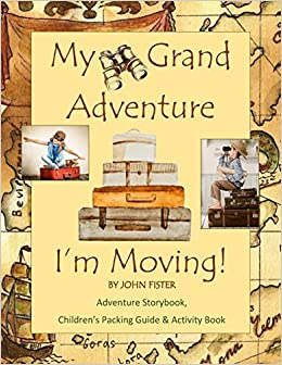 Amazon my grand adventure im moving adventure storybook adventure storybook childrens packing guide activity book large 85 x 11 moving book for kids in all departments guides relocation books do it solutioingenieria Image collections