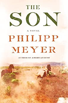 The Son by [Meyer, Philipp]
