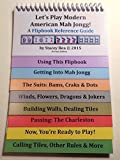 Let's Play Modern American Mah Jongg! A Flipbook Reference Guide, Revised Edition