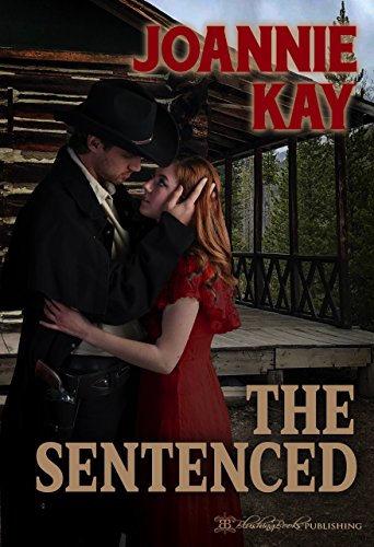 The Sentenced (A Petticoat Wedding Line)