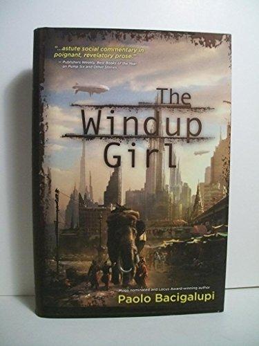Bacigalupi, Paolo WINDUP GIRL Signed US HCDJ 1st/3rd NF