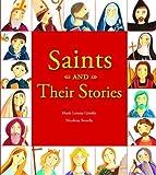 Saints and Their Stories, Maria Loretta Giraldo, 0819871346