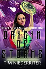 Origin of Storms (Forces of Empire) Paperback
