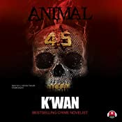 Animal 4.5 |  K'wan,  Buck 50 Productions - producer