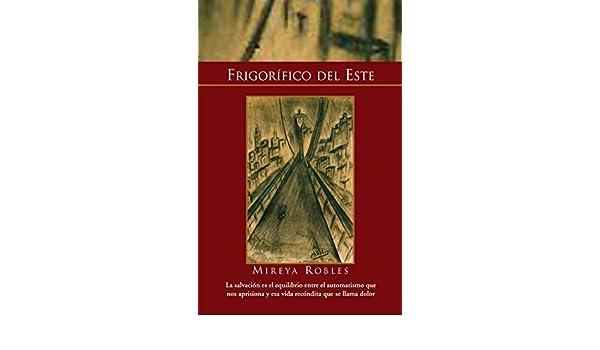 Amazon.com: Frigorífico Del Este (Spanish Edition) eBook ...