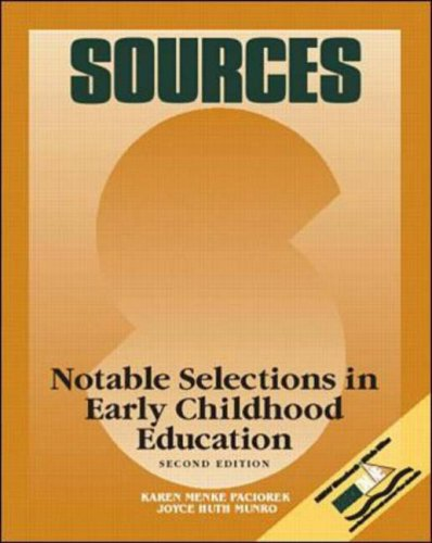 Sources: Notable Selections in Early Childhood Education