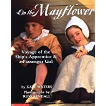 On The Mayflower by Kate Waters (1999-10-01)