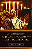 An Introduction to Judaic Thought and Rabbinic Literature, Martin Sicker, 0275994651